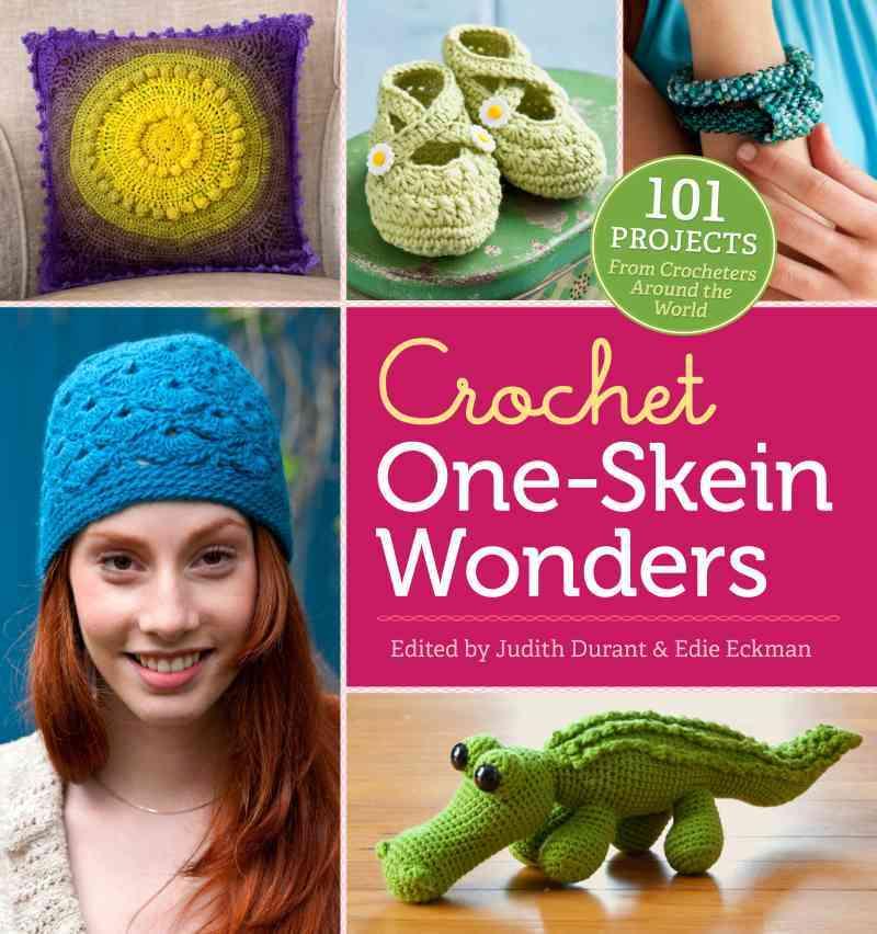 Crochet One-skein Wonders By Durant, Judith (EDT)/ Eckman, Edie (EDT)